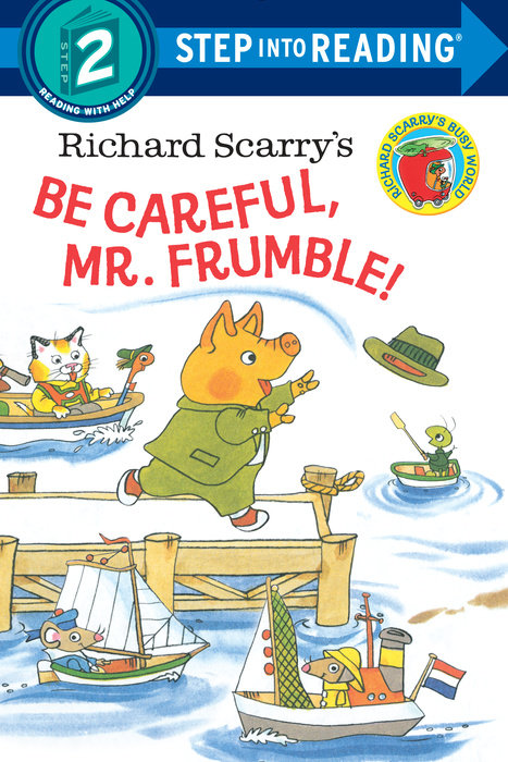 Cover of Richard Scarry\'s Be Careful, Mr. Frumble!