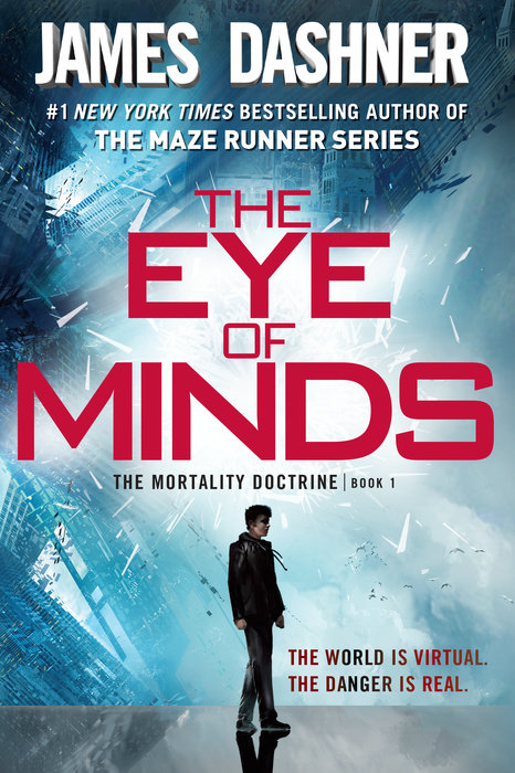 Cover of The Eye of Minds (The Mortality Doctrine, Book One)