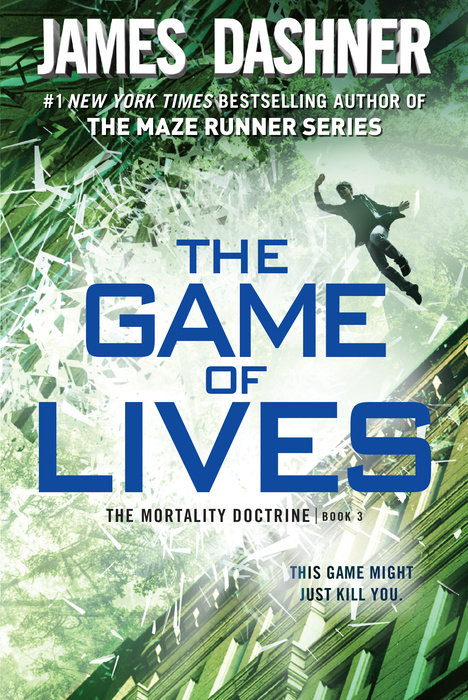 Cover of The Game of Lives (The Mortality Doctrine, Book Three)