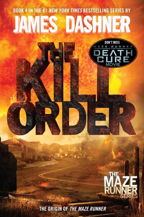 Cover of The Kill Order (Maze Runner, Book Four; Origin)
