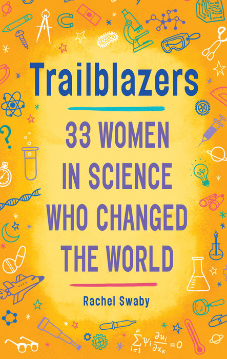 Cover of Trailblazers: 33 Women in Science Who Changed the World