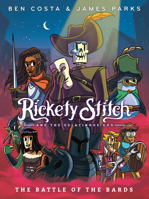Cover of Rickety Stitch and the Gelatinous Goo Book 3: The Battle of the Bards
