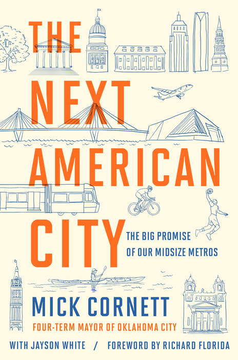 The Next American City by Mick Cornett & Jayson White