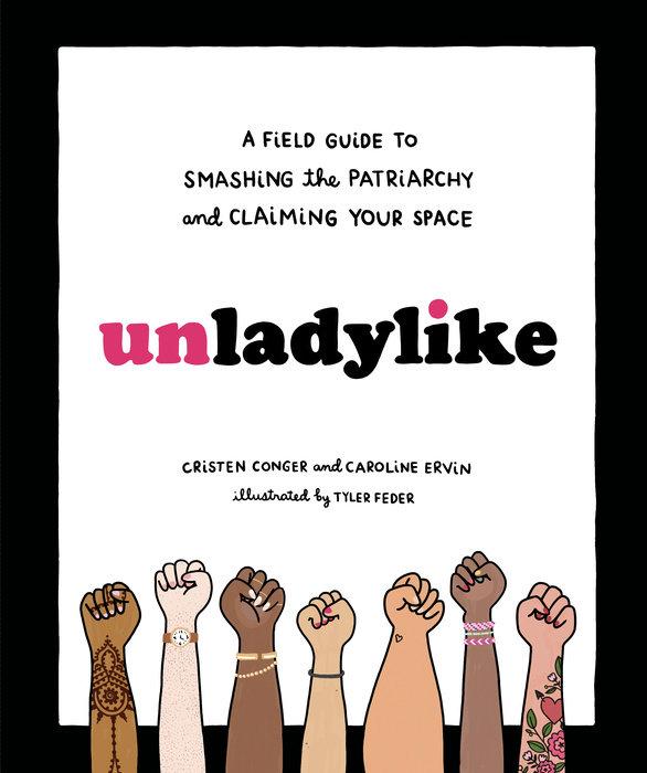 Unladylike by Cristen Conger & Caroline Ervin