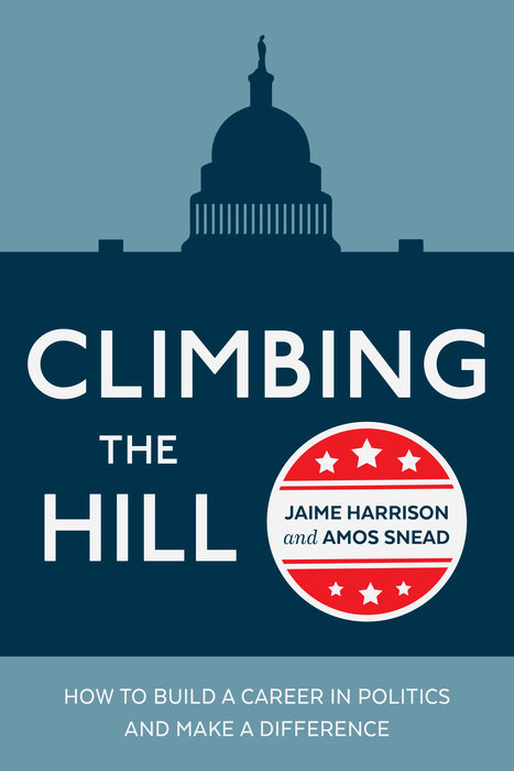 Climbing the Hill by Jaime Harrison & Amos Snead