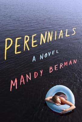Perennials by Mandy Berman