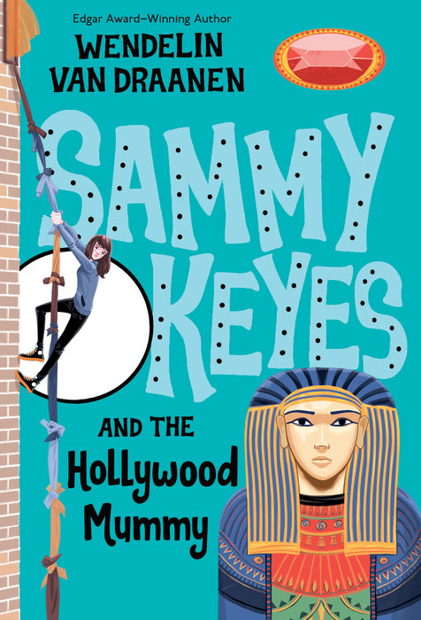 Cover of Sammy Keyes and the Hollywood Mummy