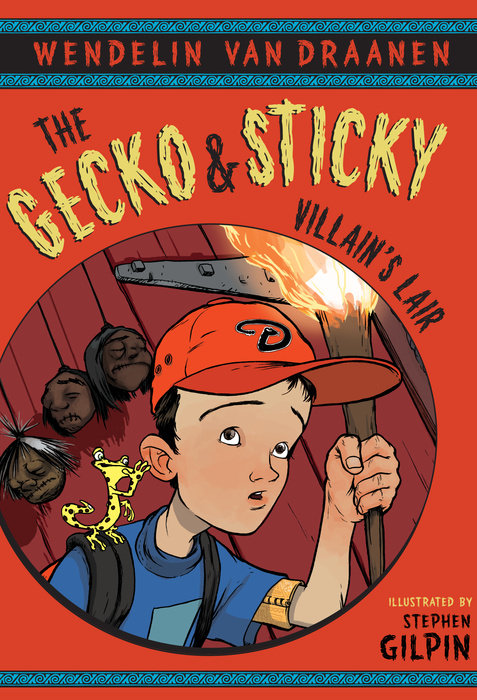 Cover of The Gecko and Sticky: Villain\'s Lair