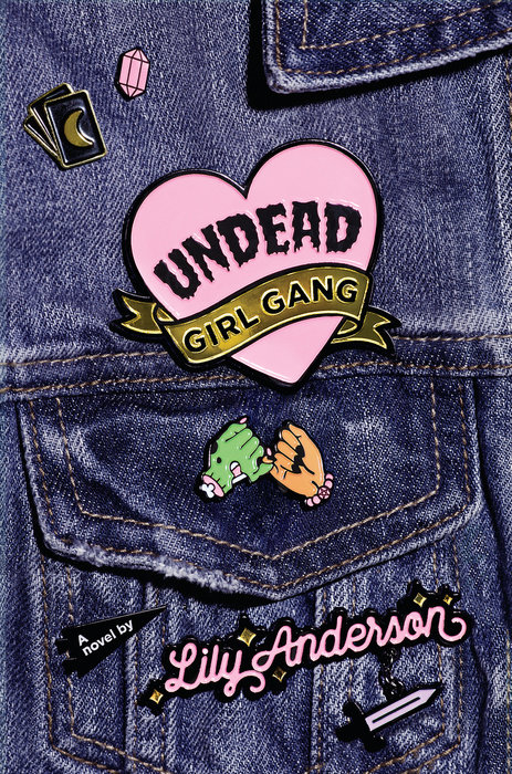 Undead Girl Gang by Lily Anderson