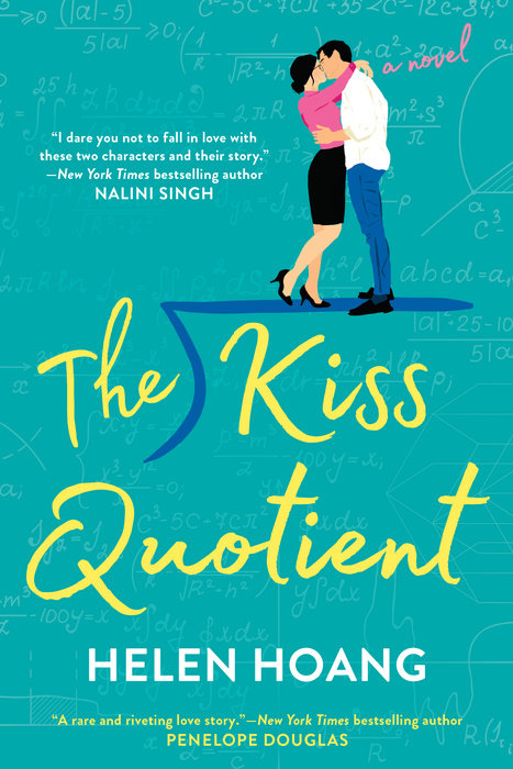 The Kiss Quotient by Helen Hoang | PenguinRandomHouse com: Books
