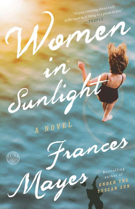 Women in Sunlight by Frances Mayes