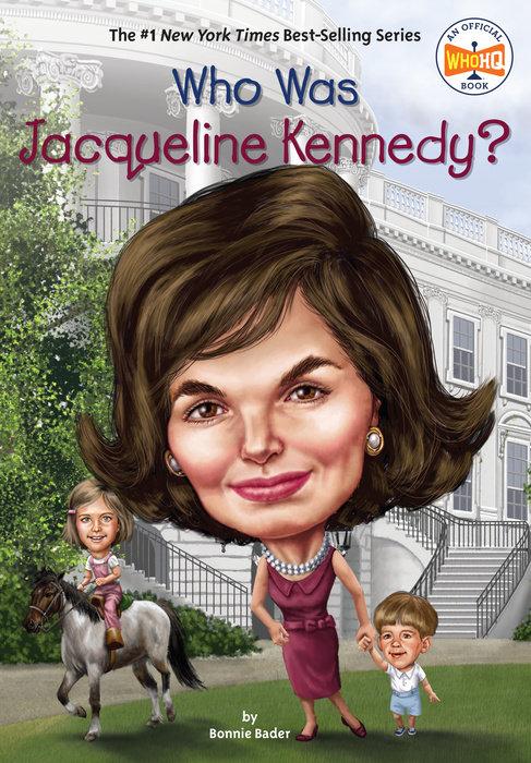 Who Was Jacqueline Kennedy Penguin Random House Education