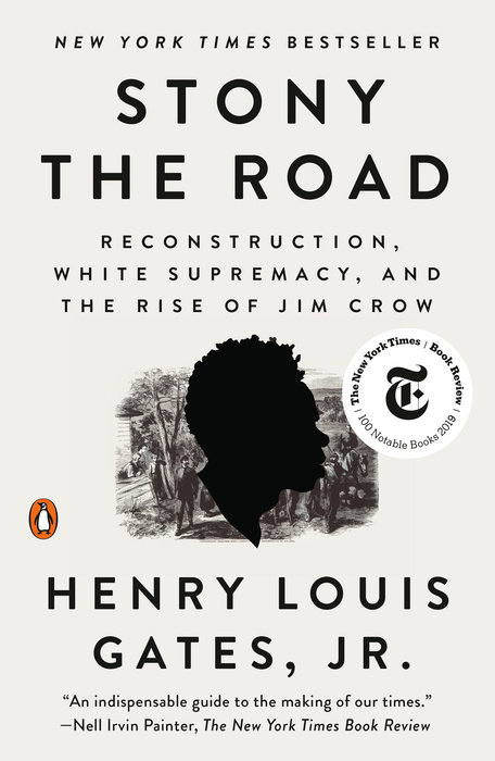 Stony The Road By Henry Louis Gates Jr 9780525559559 Penguinrandomhouse Com Books