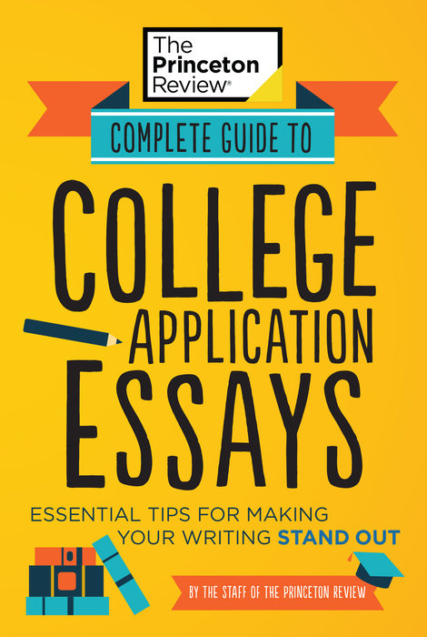 Cover of Complete Guide to College Application Essays