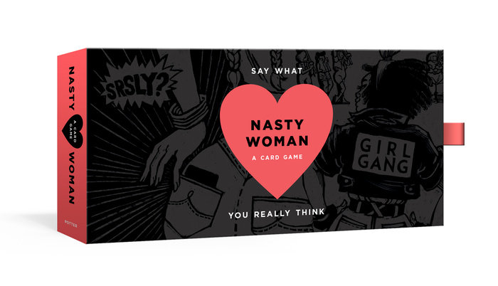 The Nasty Woman Game by Amanda Brinkman