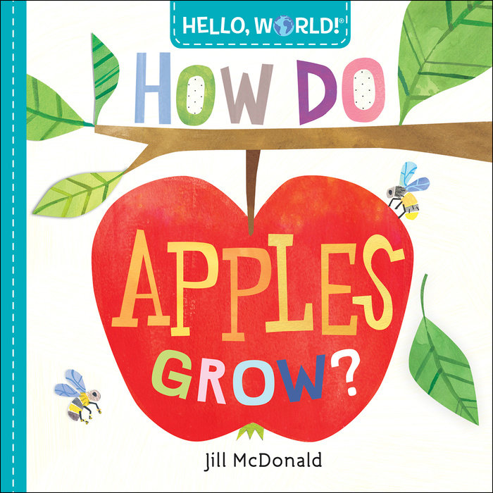 Book cover for Hello, World! How Do Apples Grow?