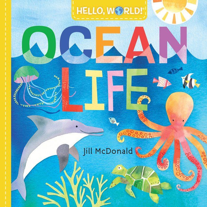 Cover of Hello, World! Ocean Life