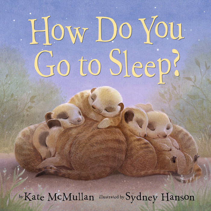 Cover of How Do You Go to Sleep?