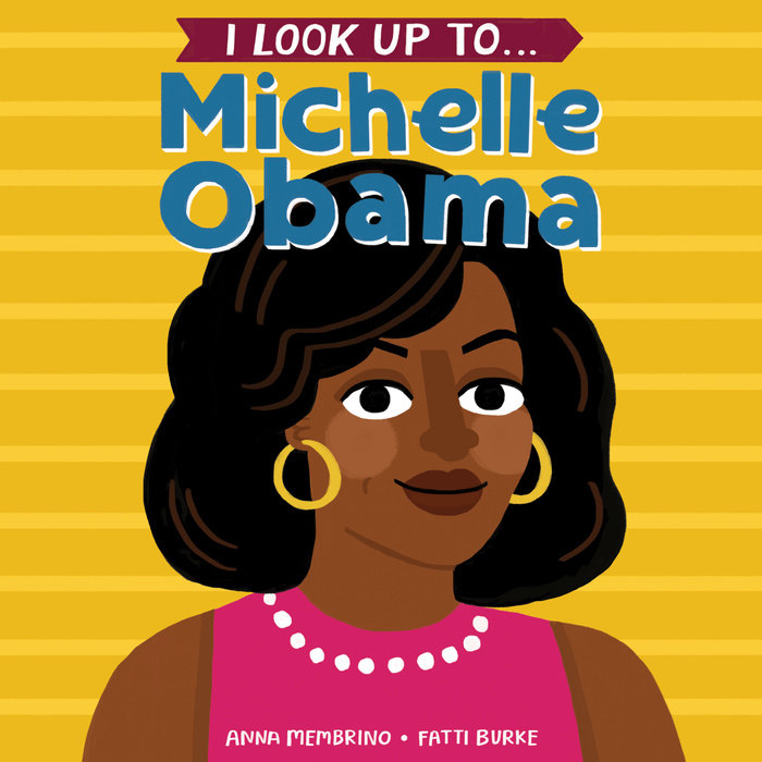 Cover of I Look Up To... Michelle Obama