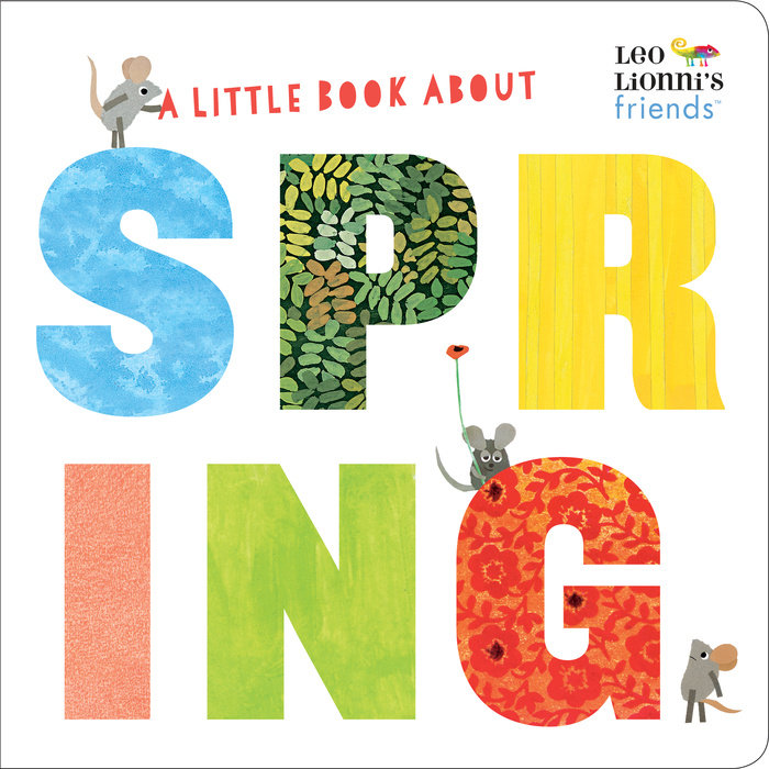Cover of A Little Book About Spring (Leo Lionni\'s Friends)