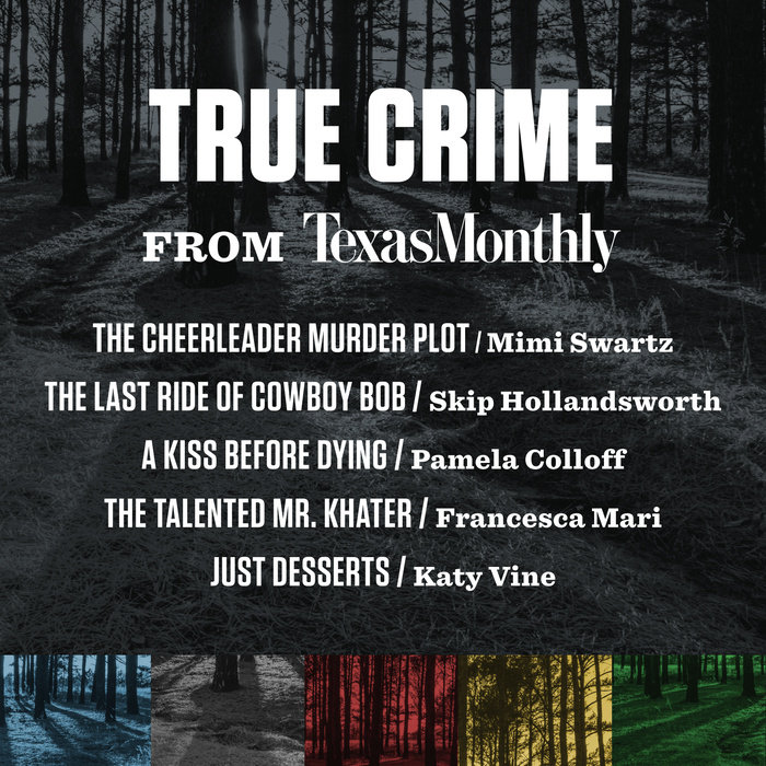 True Crime from Texas Monthly by Various