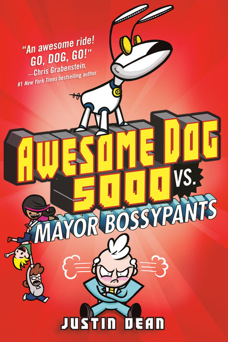 Cover of Awesome Dog 5000 vs. Mayor Bossypants (Book 2)