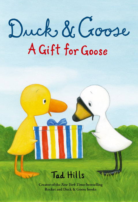 Cover of Duck & Goose, A Gift for Goose