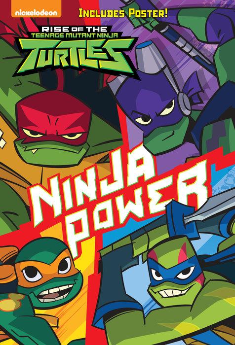 Cover of Ninja Power (Rise of the Teenage Mutant Ninja Turtles #1)