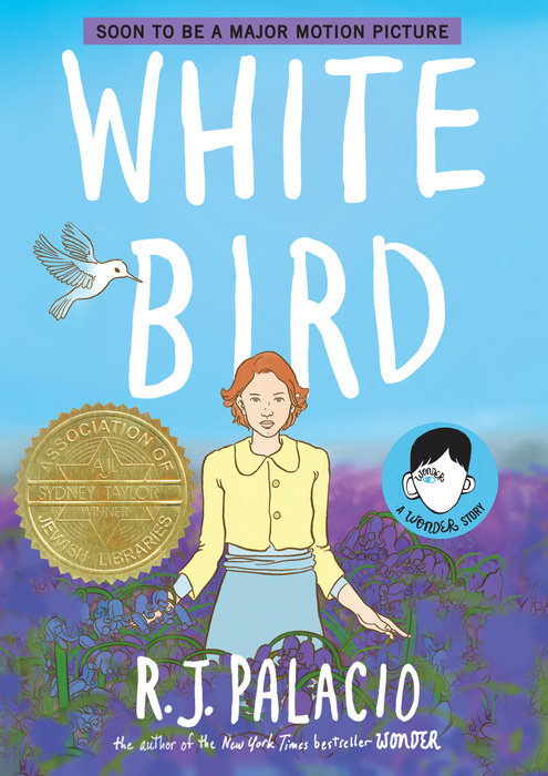 Book cover for White Bird: A Wonder Story