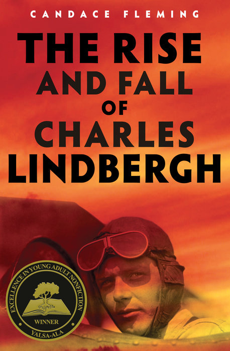 Cover of The Rise and Fall of Charles Lindbergh
