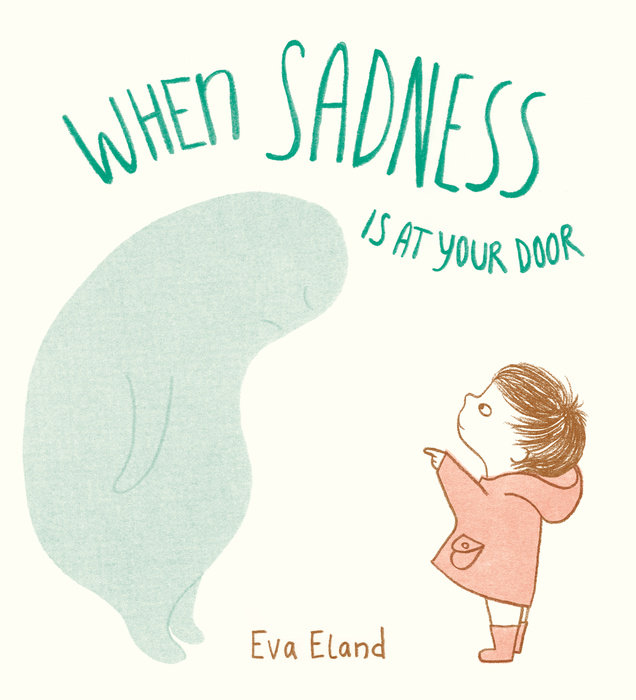 Cover of When Sadness is at Your Door
