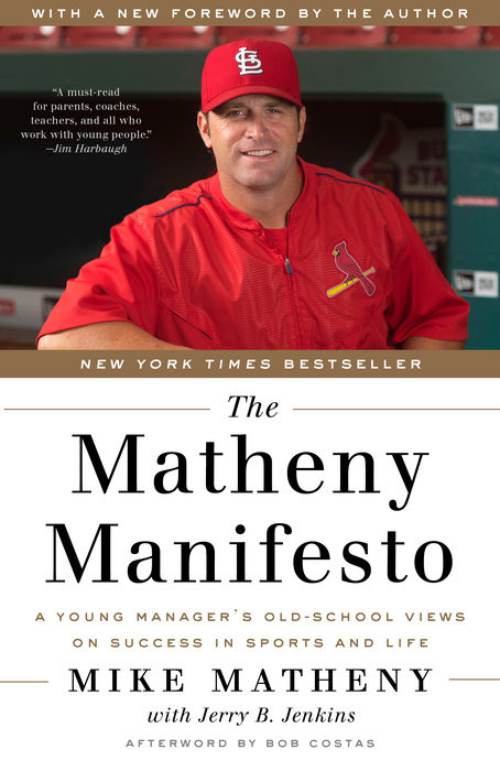 The Matheny Manifesto by Jerry B. Jenkins & Mike Matheny