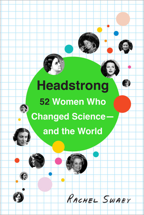Headstrong by Rachel Swaby