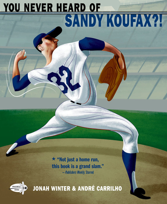 Cover of You Never Heard of Sandy Koufax?!