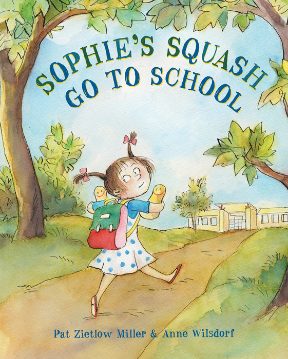 Cover of Sophie\'s Squash Go to School