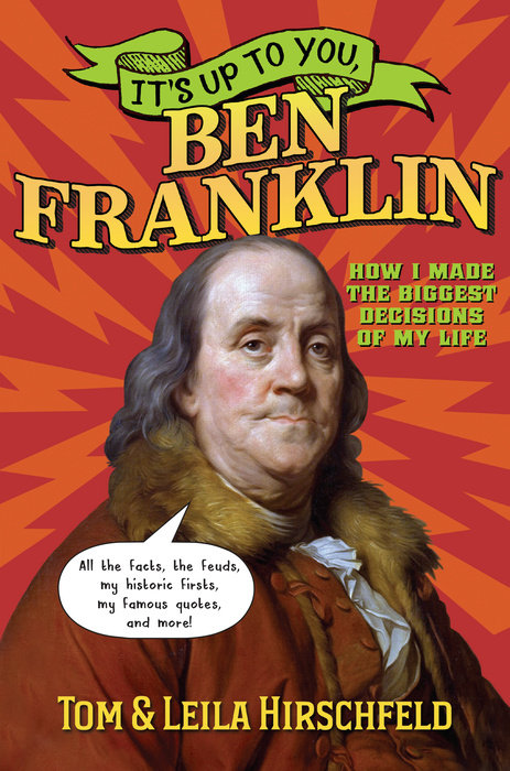 Cover of It\'s Up to You, Ben Franklin