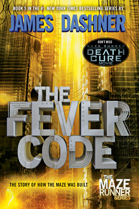Cover of The Fever Code (Maze Runner, Book Five; Prequel)