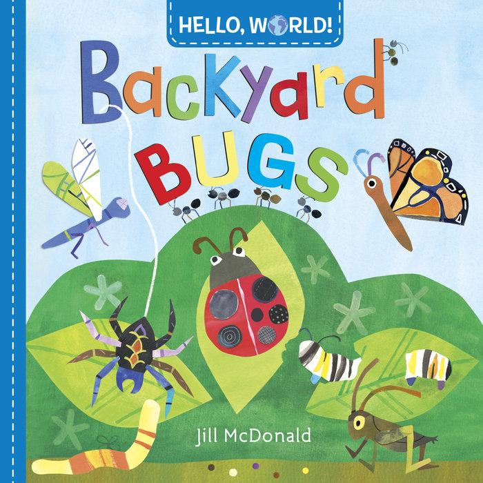 Book cover for Hello, World! Backyard Bugs