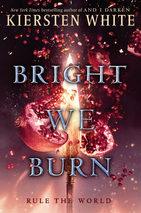 Cover of Bright We Burn
