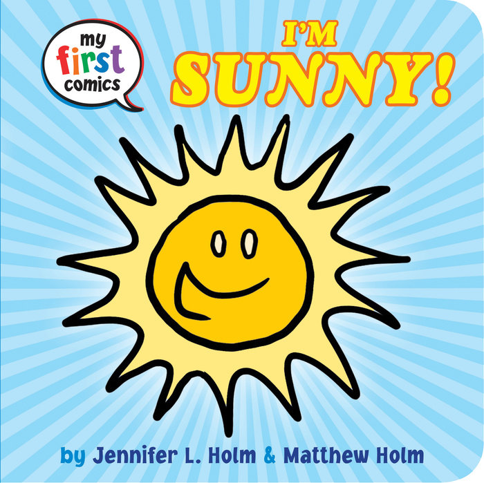 Cover of I\'m Sunny! (My First Comics)