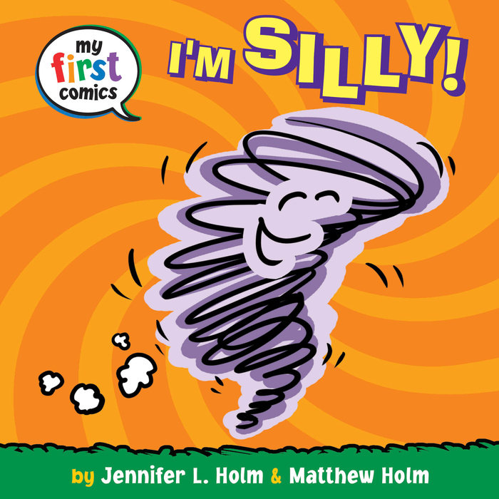 Cover of I\'m Silly! (My First Comics)