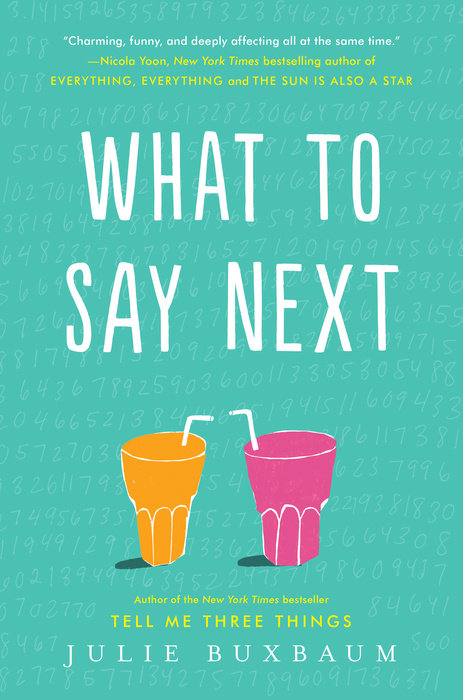 What to Say Next by Julie Buxbaum