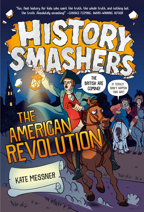 Cover of History Smashers: The American Revolution