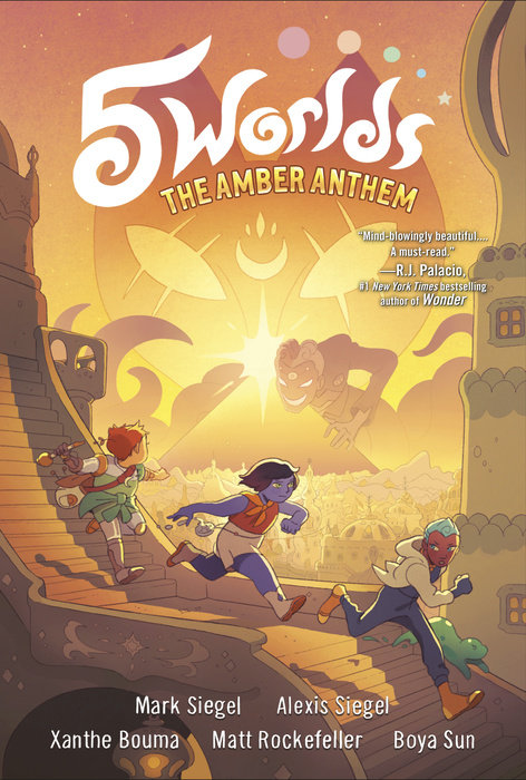 5 Worlds Book 4 The Amber Anthem Mark Siegel And Alexis Siegel