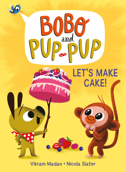 Cover of Let\'s Make Cake! (Bobo and Pup-Pup)