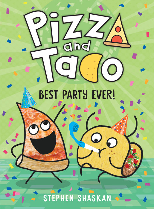 Cover of Pizza and Taco: Best Party Ever!