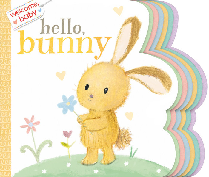 Cover of Welcome, Baby: Hello, Bunny