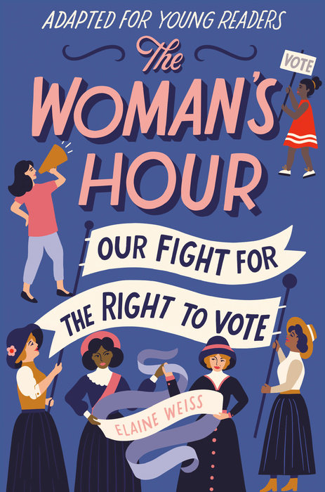 Cover of The Woman\'s Hour (Adapted for Young Readers)