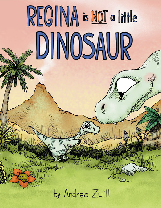 Cover of Regina Is NOT a Little Dinosaur
