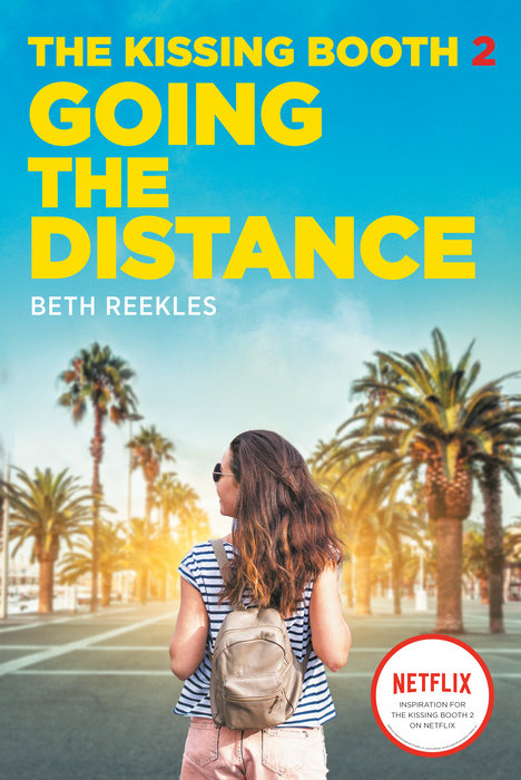 Cover of The Kissing Booth #2: Going the Distance